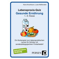 Lebenspraxis-Quartett: Gesunde Ernährung, 1. bis 6. Klasse