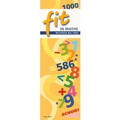 FIT in Mathe Rechnen bis 1000, 6-9 Jahre