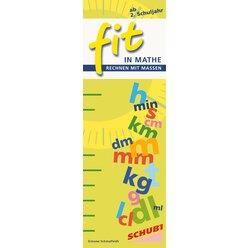 FIT in Mathe Rechnen mit Maßen 1 (Längenmaße, Hohlmaße, Gewicht, Zeit), 6-9 Jahre