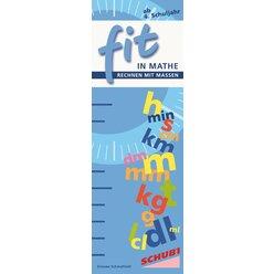 FIT in Mathe Rechnen mit Maßen 2 (Längenmaße, Hohlmaße, Gewicht, Zeit), 8-12 Jahre