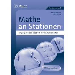 Mathe an Stationen:  SPEZIAL Umgang mit dem Geobrett, Broschüre, 5.-10. Klasse