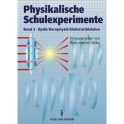 Physikalische Schulexperimente Band 2