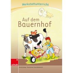 Anton und Zora:  Werkstatt zu Zora Auf dem Bauernhof, 6-9 Jahre