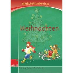 Anton und Zora: Weihnachten - Werkstatt zu Anton, 6-9 Jahre