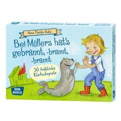 Bei Müllers hat's gebrannt, -brannt, -brannt, 4-8 Jahre