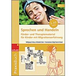 Praxisbuch Sprechen und Handeln (für DaZ), Buch inkl. 3 CDs, 5-10 Jahre