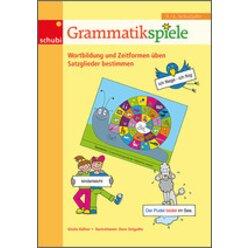 Grammatikspiele 3/4, Wortbildung und Zeitformen üben - Satzglieder bestimmen