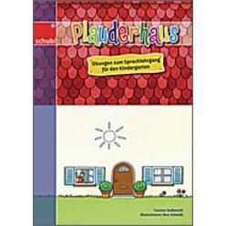 Plauderhaus - Übungen zum Sprachlehrgang für den Kindergarten, Heft, 4-7 Jahre