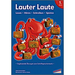 Lauter Laute - Lesen, Hören, Schreiben, Spielen, 4-7 Jahre