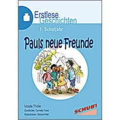Erstlesegeschichten: Pauls neue Freunde, 4-7 Jahre