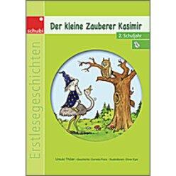 Erstlesegeschichten: Der kleine Zauberer Kasimir, 6-9 Jahre