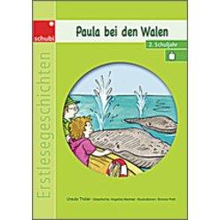 Erstlesegeschichten: Paula bei den Walen, 6-9 Jahre