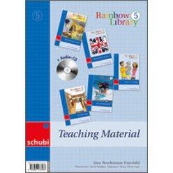 Rainbow Library 5 - Teaching Material, 3.-6. Klasse