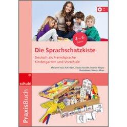 Praxisbuch Deutsch als Zweitsprache in Kindergarten und Vorschule - Die Sprachschatzkiste, Praxisbuch inkl. CD, 4-7 Jahre