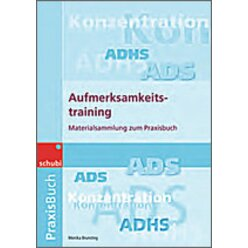 Aufmerksamkeitstraining - Materialsammlung zum Praxisbuch, 4-12 Jahre
