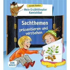 Praxis- und Methodenbuch zum Erzähltheater Kamishibai - Sachthemen präsentieren und verstehen, 4 bis 8 Jahre
