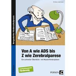 Von A wie ADS bis Z wie Zerebralparese, 1. bis 9. Klasse