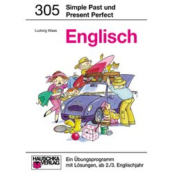 305 Simple Past and Present Perfect - ab 6./7. Klasse