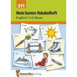 311 Mein buntes Vokabelheft - Englisch 3./4. Klasse