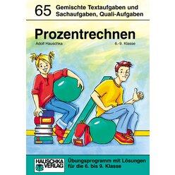 65 Prozentrechnen - Gemischte Textaufgaben und Sachaufgaben, 6.-9. Klasse