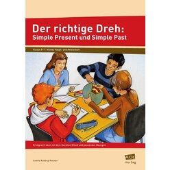 Der richtige Dreh: Simple Present und Simple Past, 5.-7. Klasse