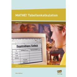Mathe! Tabellenkalkulation, Broschüre, 7.-10. Klasse