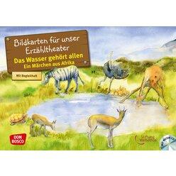 Kamishibai Bildkartenset inkl. CD - Das Wasser gehört allen. Ein Märchen aus Afrika, 4-10 Jahre