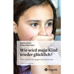 Wie wird mein Kind wieder glücklich?, Buch