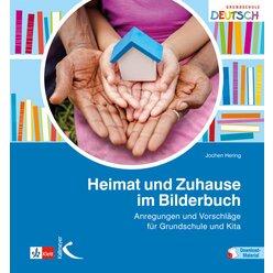 Heimat und Zuhause im Bilderbuch, Kindergarten, Grundschule