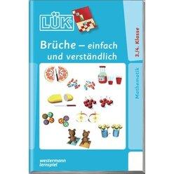LÜK Brüche - einfach und verständlich, 3.-4. Klasse