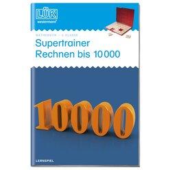 LÜK Supertrainer Rechnen bis 10000, 4.Klasse