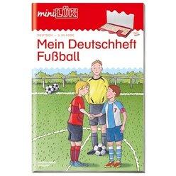 miniLÜK Mein Deutschheft Fußball, Übungsheft, 3. Klasse