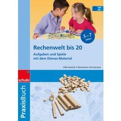 Praxisbuch Rechenwelt bis 10 und bis 20, 5-7 Jahre