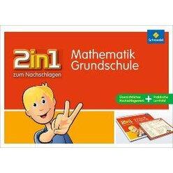 2 in 1 zum Nachschlagen - Grundschule Mathematik