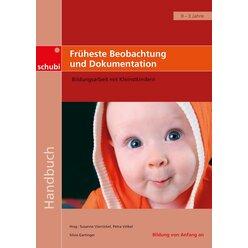 Früheste Beobachtung und Dokumentation, Buch, 0-3 Jahre