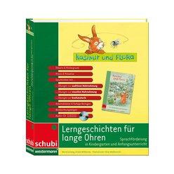Kasimir & Flora: Lerngeschichten für lange Ohren, 4-7 Jahre