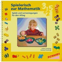 Spielerisch zur Mathematik, Praxisbuch, 4-7 Jahre
