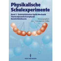 Physikalische Schulexperimente Band 3