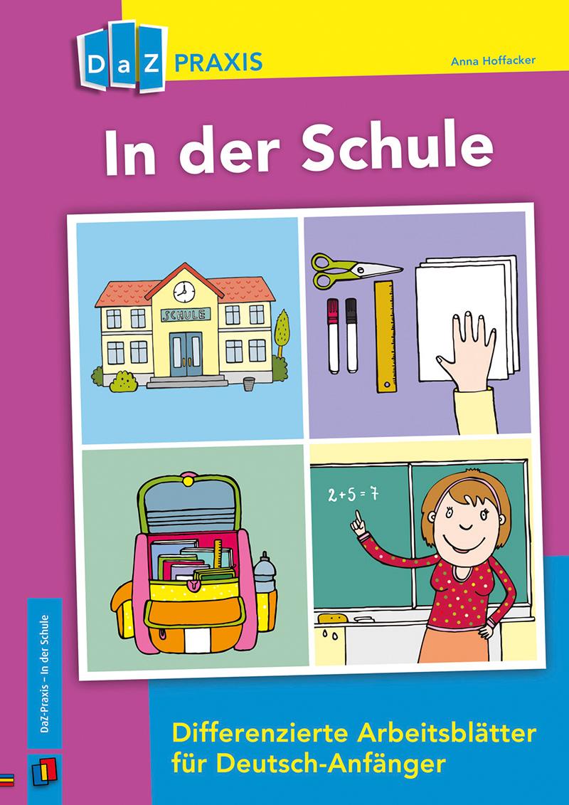 DaZ Praxis: In der Schule, Kopiervorlagen, 1.-4. Klasse von Verlag ...