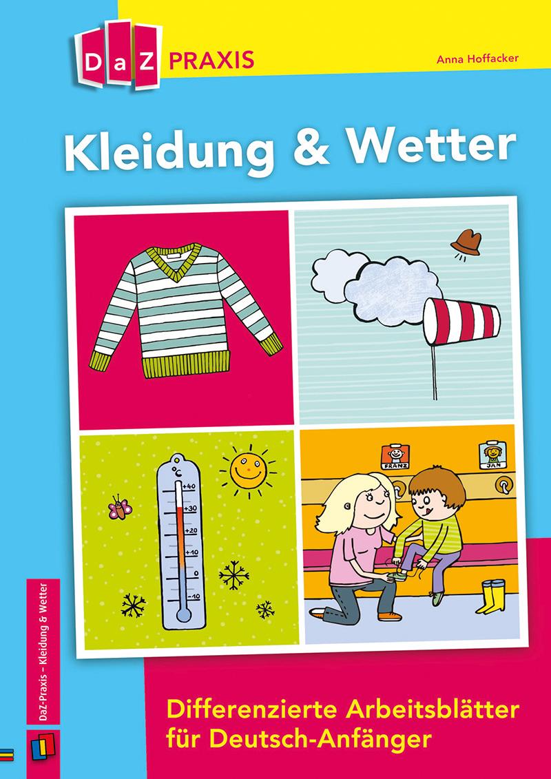 DaZ Praxis: Kleidung & Wetter, Kopiervorlagen, 1.-4. Klasse von ...